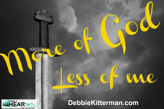 More of God, less of me …