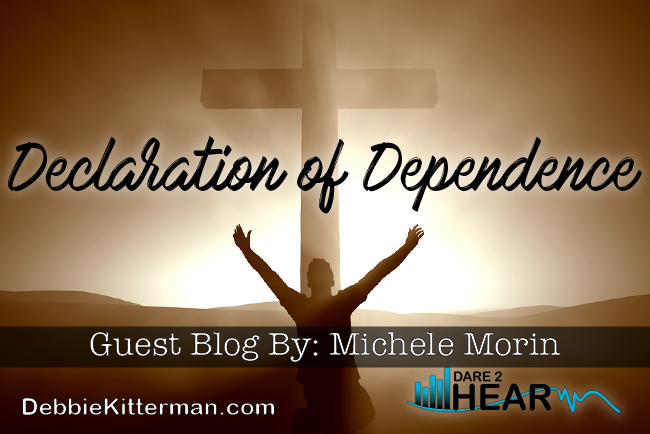 Declaration of Dependence & Tune In Thursday #21 Guest Michele Morin