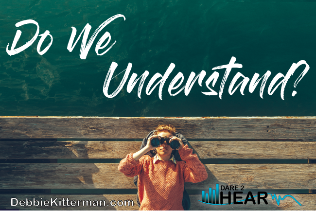 Do We Understand? & Tune In Thursday #54